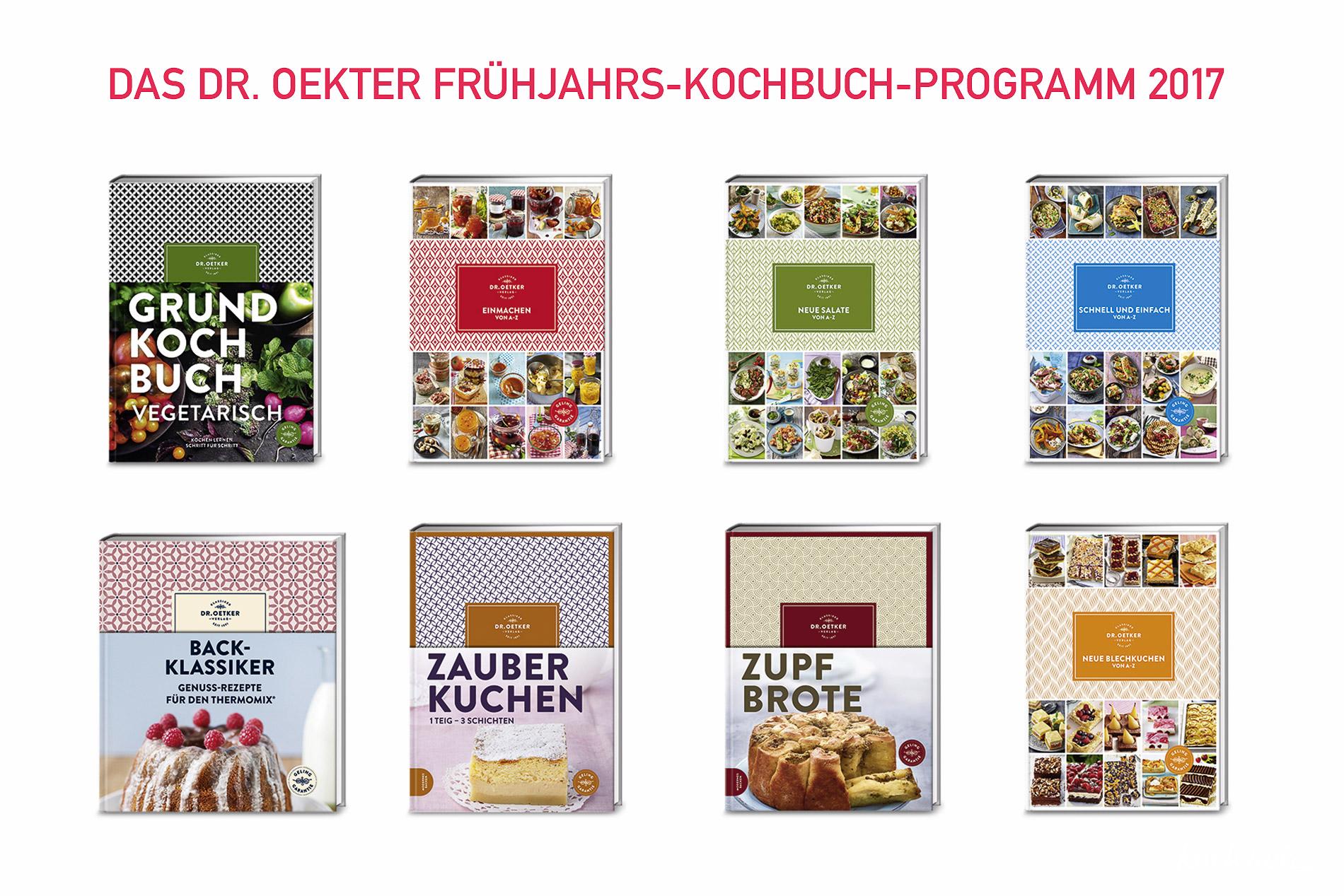 Das Dr. Oetker Frühjahrs-Kochbuch-Programm 2017 – ich bin sehr positiv angetan