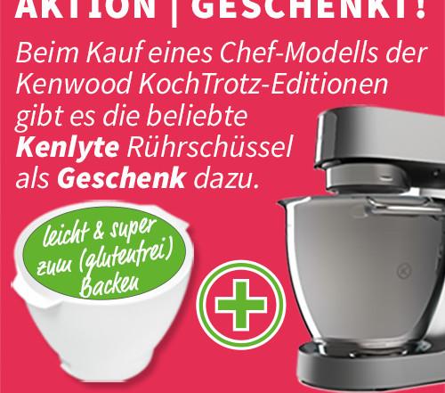 AKTION | GESCHENKT! Kenwood KochTrotz Editionen mit kostenloser Kenlyte Schüssel