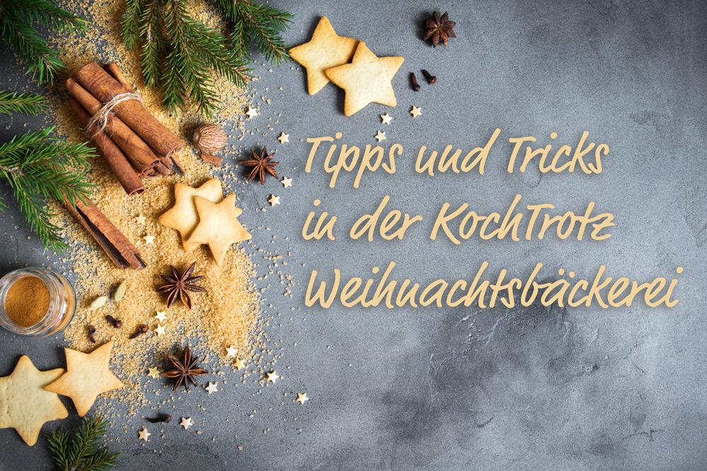 Quick-Guide | die besten KochTrotz-Tipps für die glutenfreie, allergenarme Weihnachtsbäckerei