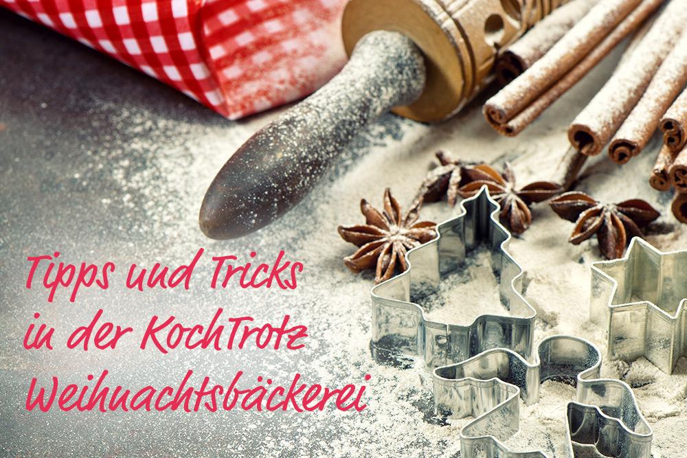 Die besten KochTrotz-Tipps für die Weihnachtsbäckerei | glutenfrei | laktosefrei | nussfrei