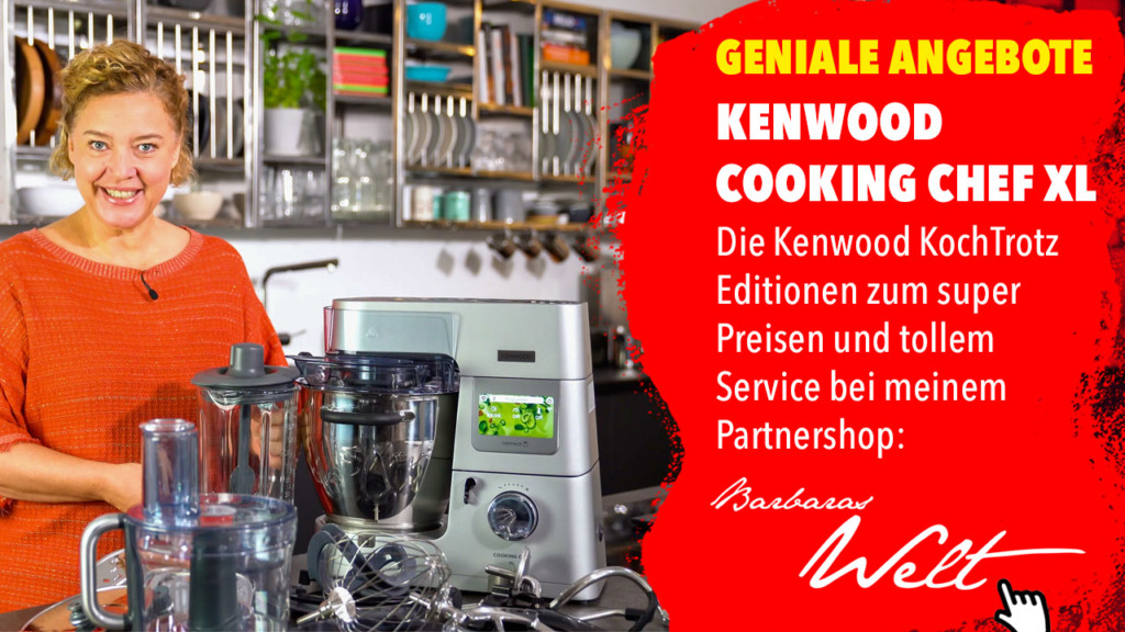 Cooking Chef XL Connect günstig | Kenwood KochTrotz Editionen | super Angebot mit mega Preisen