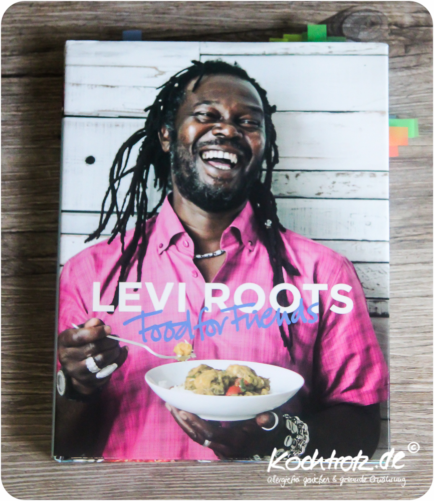 Buchbesprechung-Levi-Roots-cooking-for-friends-1