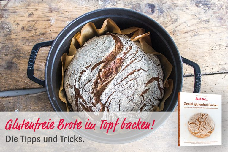 "KochTrotz Backbuch ""Genial glutenfrei Backen"" | Video | Brot im Topf backen"