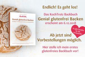 KochTrotz Backbuch   Genial glutenfrei Backen   Vorschau und Vorbestellung