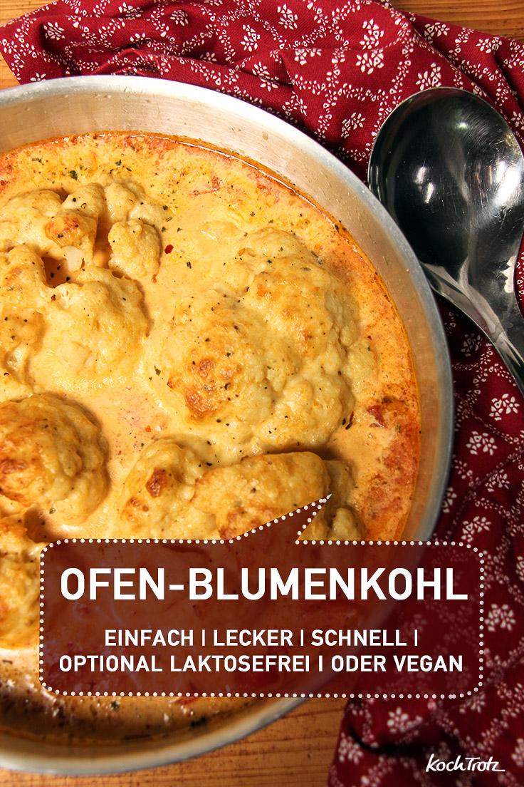 Cremig und lecker Ofen Blumenkohl   KochTrotz ♥ Lieblingsrezepte ...