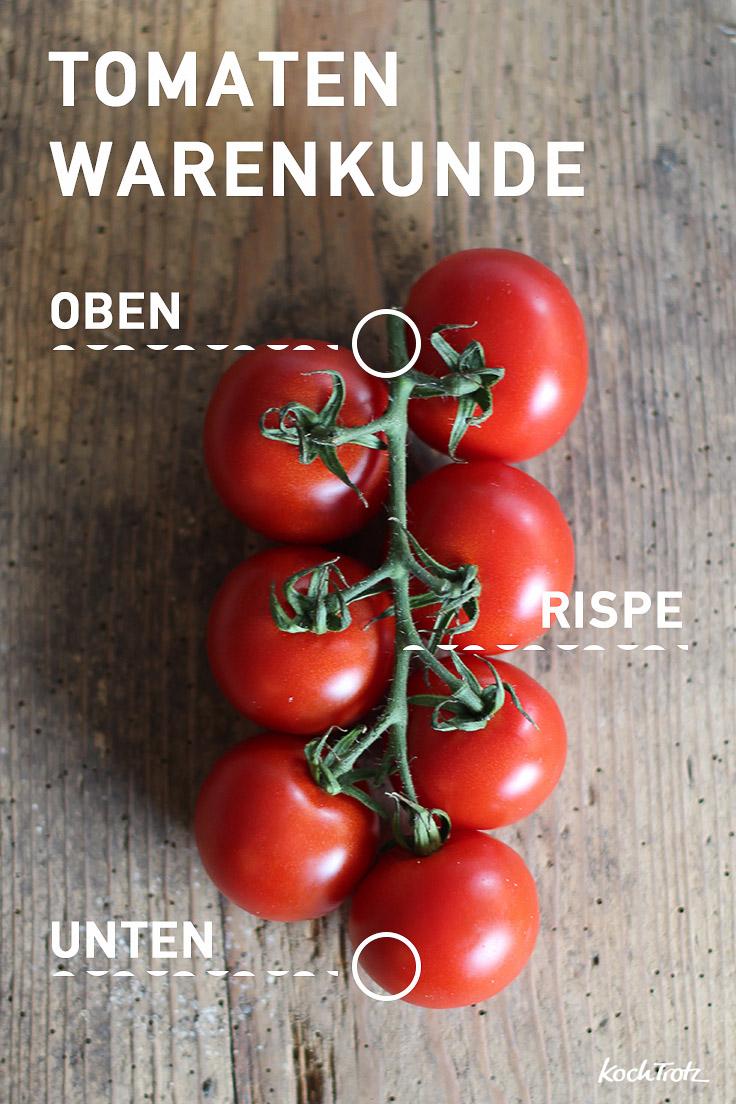 Warenkunde Tomate - 3 interessante Tipps
