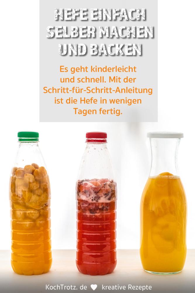 Hefe selber machen | Anleitung Hefewasser, Flaschen