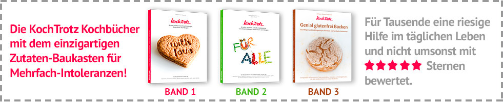 Die KochTrotz Kochbücher mit dem einzigartigen Zutaten-Baukasten für Mehrfach-Intoleranzen und Zöliakie.