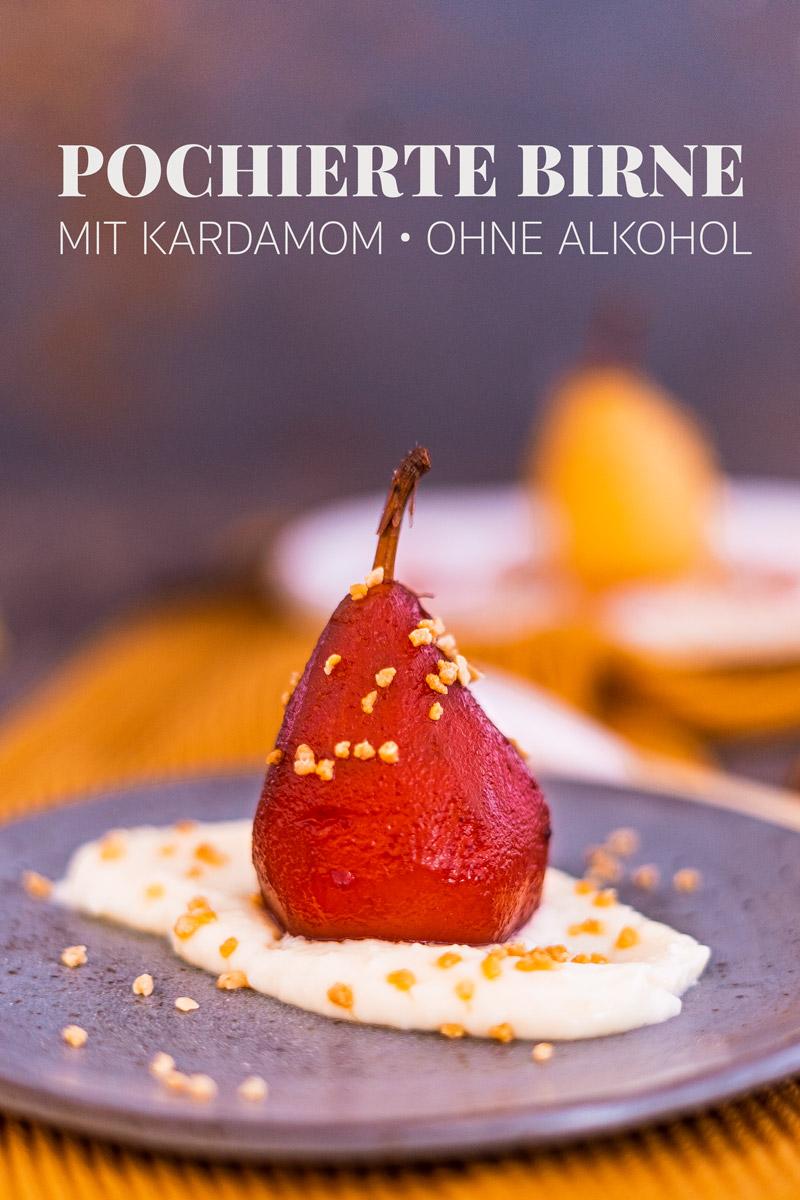 Rezept pochierte Kardamom-Birnen ohne Alkohol histaminarm