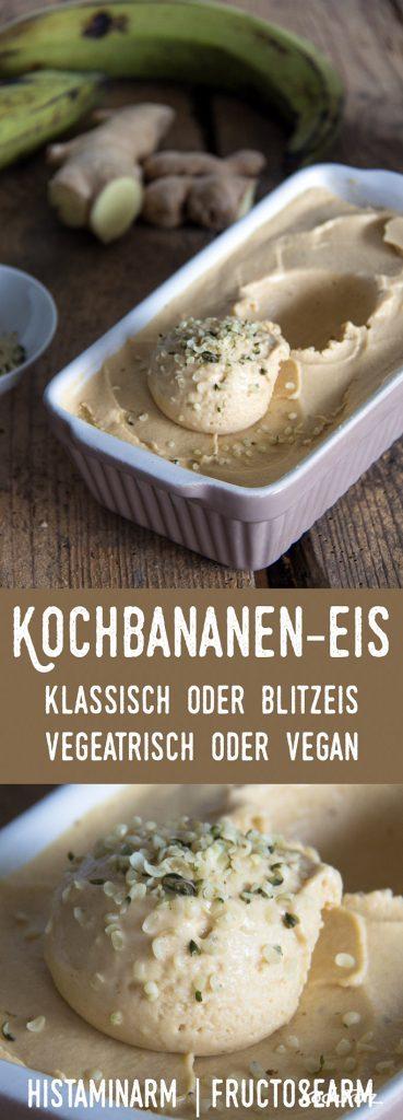 Kochbananeneis - Blitzeis oder klassisch - vegetarisch oder vegan | histaminarm | fructosearm